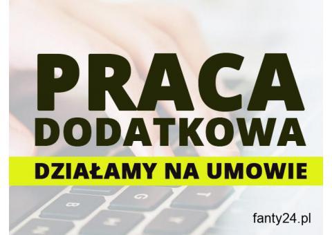 Praca Chałupnicza/Dodatkowa/Zdalna